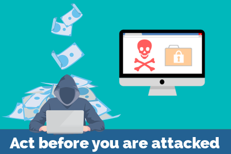 Act before you are hacked